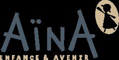 Aïna, Enfance & Avenir